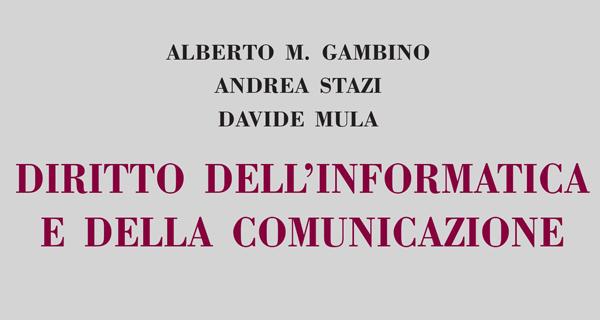 Diritto Dell'informatica E Della Comunicazione: La Terza Edizione Del Manuale