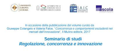Seminario Di Studi Regolazione Concorrenza E Innovazione