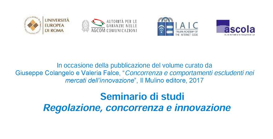 Seminario Di Studi Regolazione, Concorrenza E Innovazione